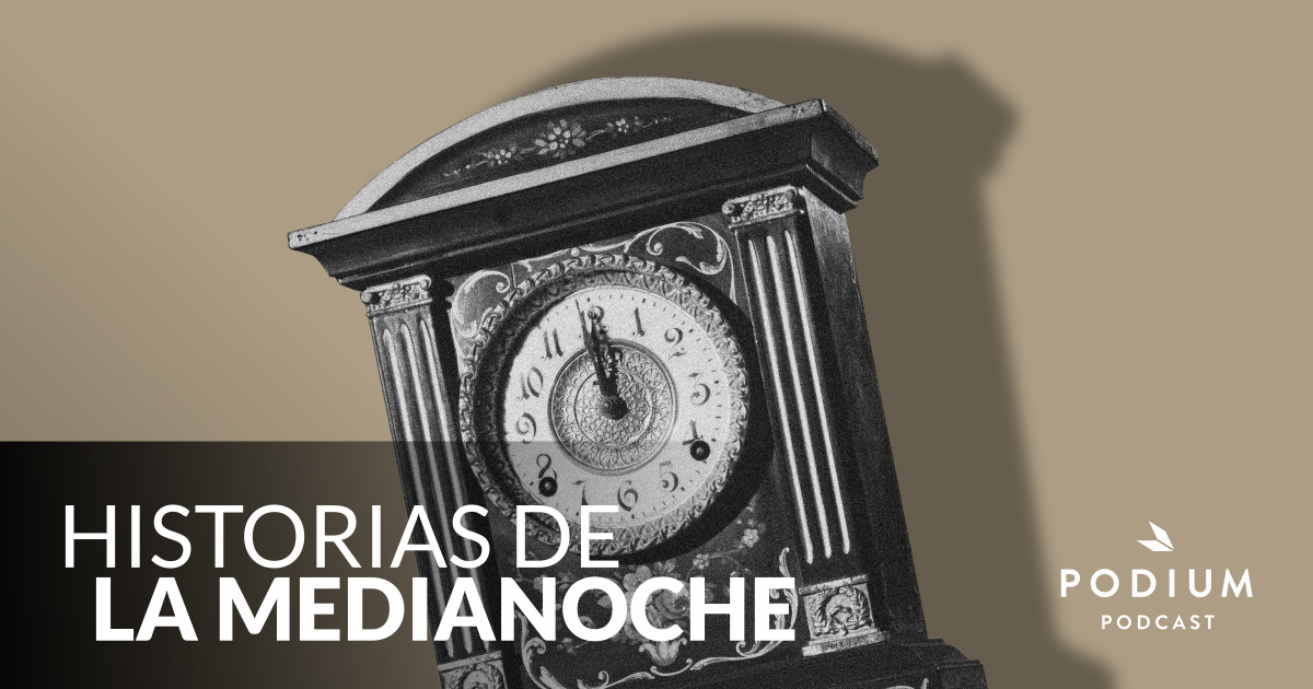 Historias de medianoche | Podium Podcast
