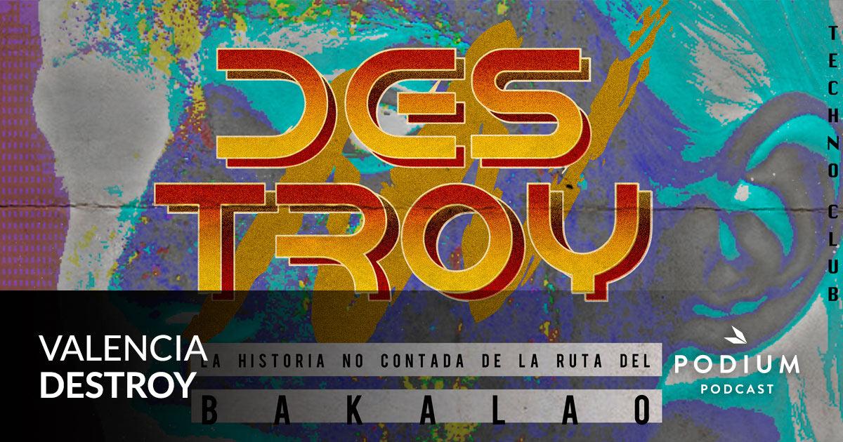 Valencia Destroy | Podium Podcast