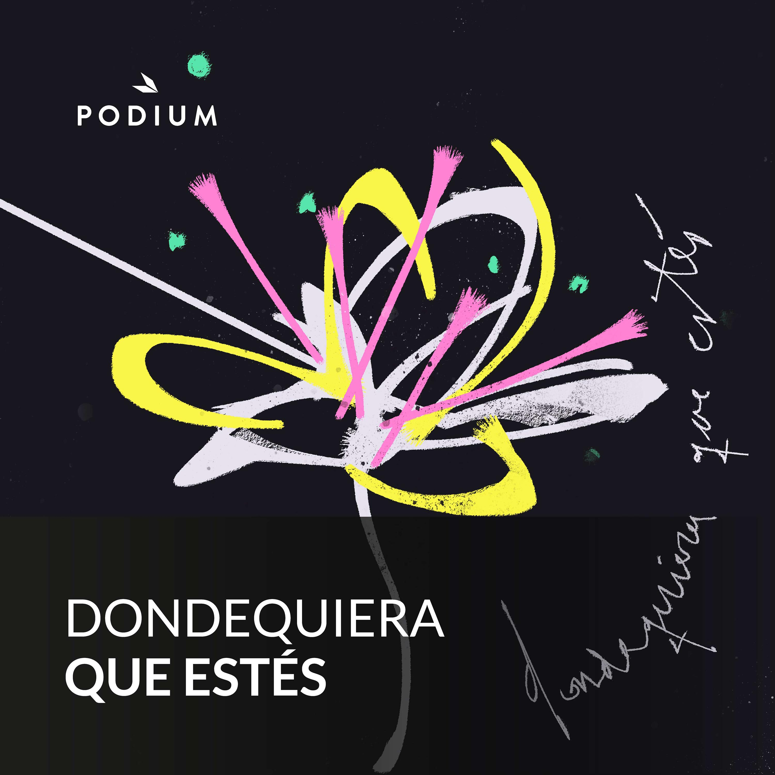 free shipping b7dce 73d37 Dondequiera que estés by Podium Podcast on Apple Podcasts