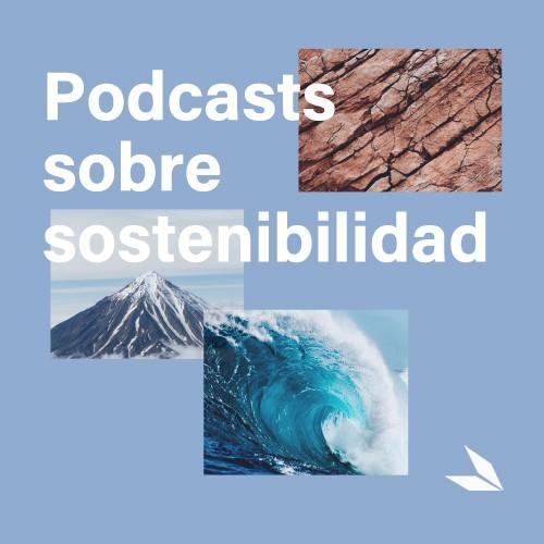 Podcasts para animar a tu conciencia ecológica - cover