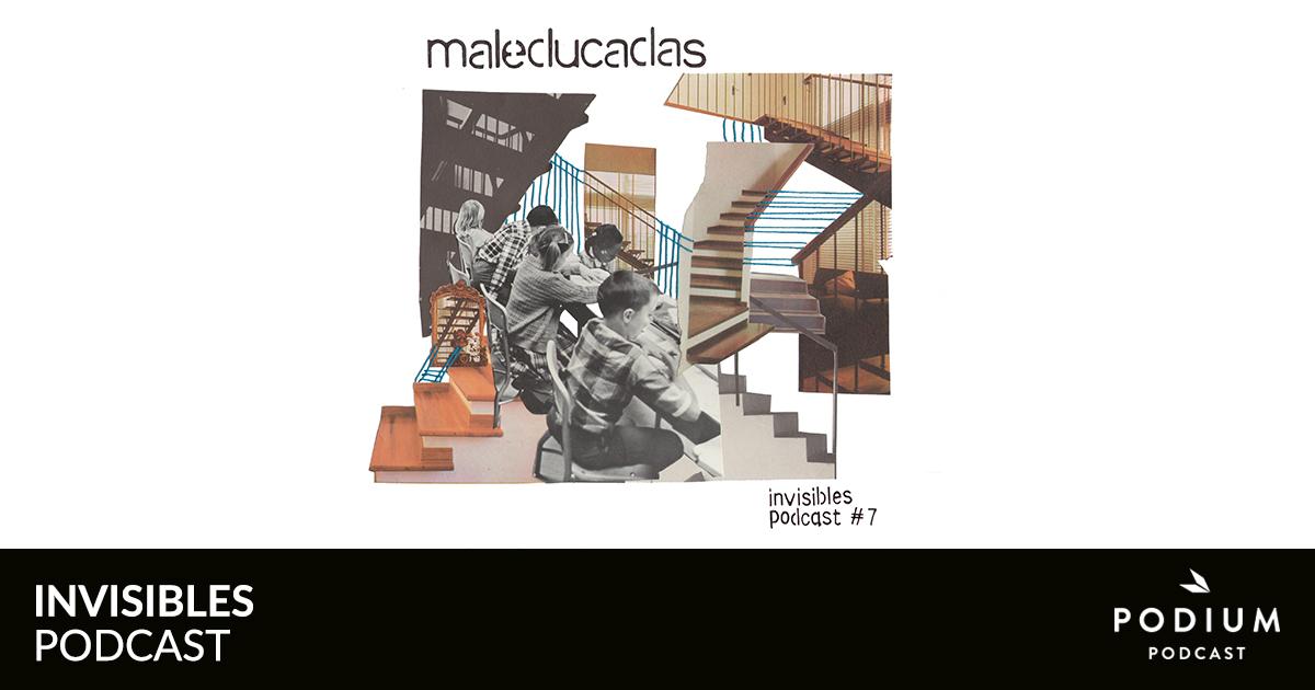 Maleducadas | Invisibles Podcast